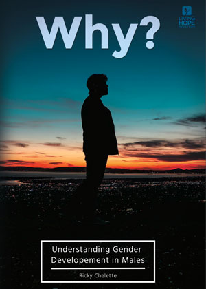 Why? Understanding Homosexuality and Gender Development in Males DVD